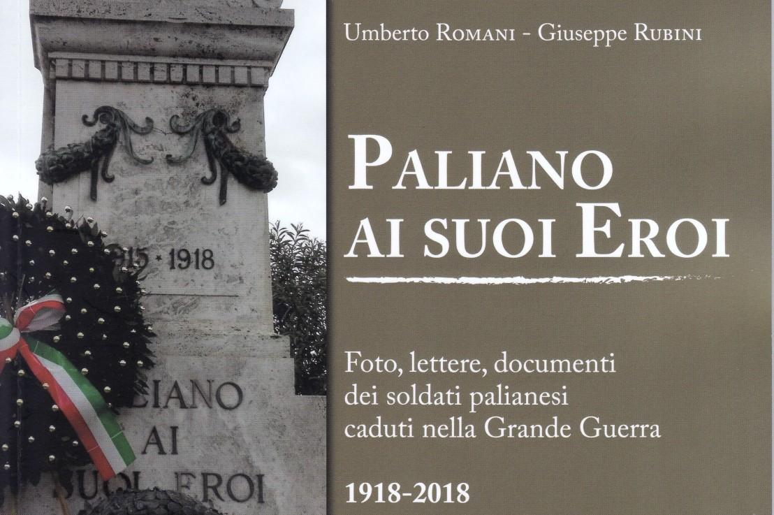 """Note sparse sulla Grande Guerra       """"Paliano ai suoi eroi"""" (primaparte)"""
